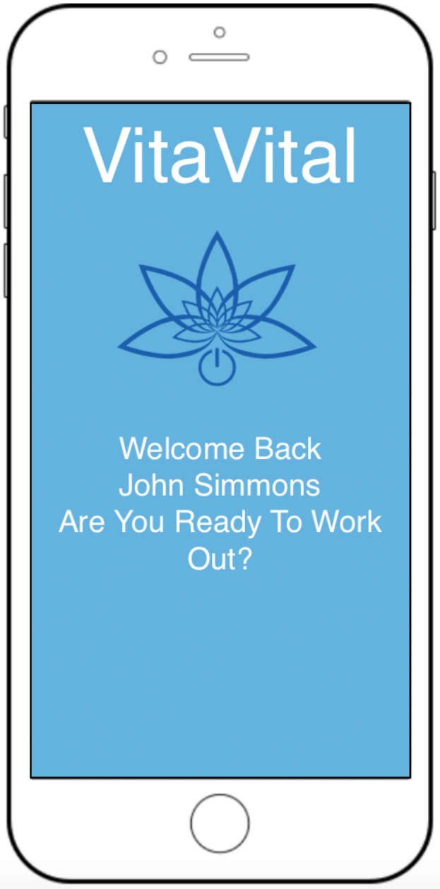 "Smartphone screen, reads ""Welcome Back, John Simmons. Are You Ready to Work Out?"""